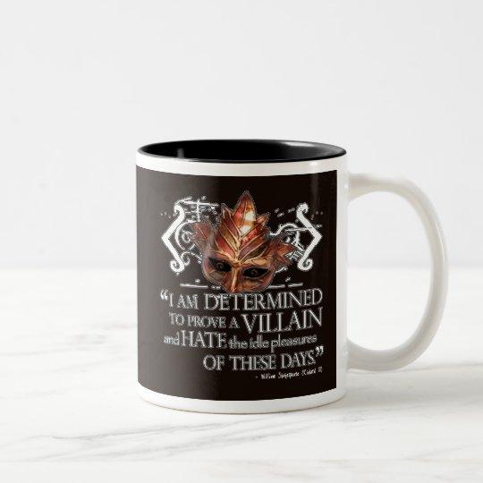 Richard III Quote Two-Tone Coffee Mug