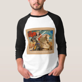 Richard III rides again! T-Shirt
