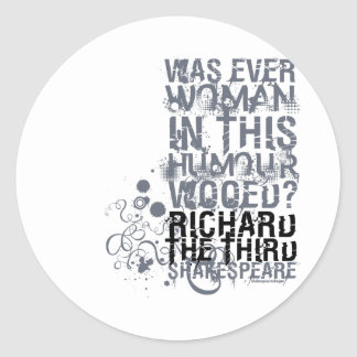 Richard III Wooed Quote B W Stickers