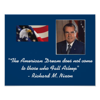 Richard Nixon American Dream Poster