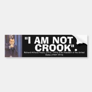 """RICHARD NIXON """"I am not a crook"""" Quote Car Bumper Sticker"""
