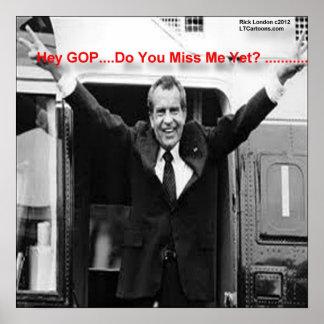 "Richard Nixon ""Miss Me Yet?"" Poster"