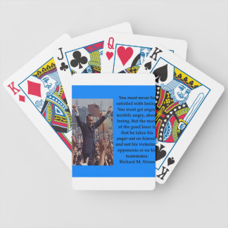 Richard Nixon quote Bicycle Playing Cards