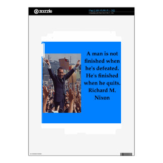Richard Nixon quote Decals For The iPad 2
