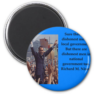 Richard Nixon quote Magnet