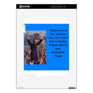 Richard Nixon quote Skins For The iPad 2