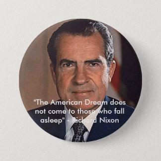 Richard Nixon - The American Dream Pinback Button