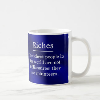 Riches from Volunteering Coffee Mug