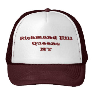 Richmond Hill, Queens, NY Trucker Hat.