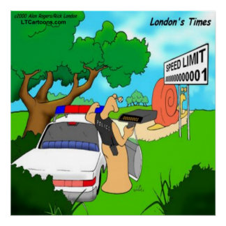 Rick London Funny Slug Traffic Cop Poster