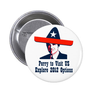 Rick Perry 2012? 2 Inch Round Button