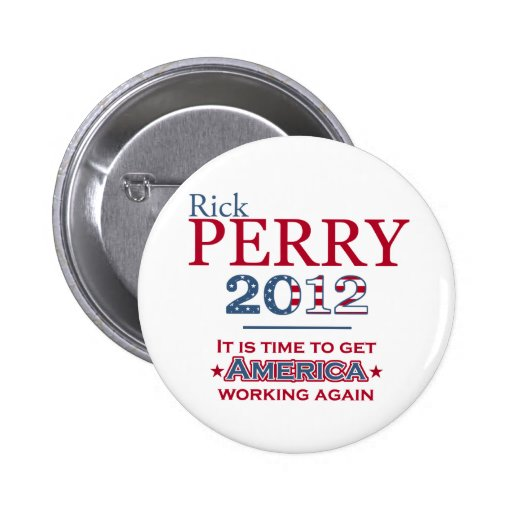 Rick Perry 2012 for president pinback button