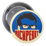 Rick Perry 2016 Pin Redondo 7 Cm
