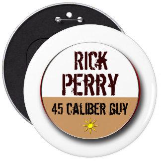 Rick Perry 45 Pin Redondo De 6 Pulgadas