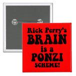 Rick Perry anti Pins