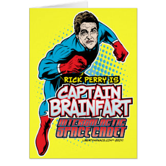 Rick Perry Captain Brainfart Card