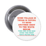 RICK PERRY COWBOY VILLAGE IDIOT PINBACK BUTTONS
