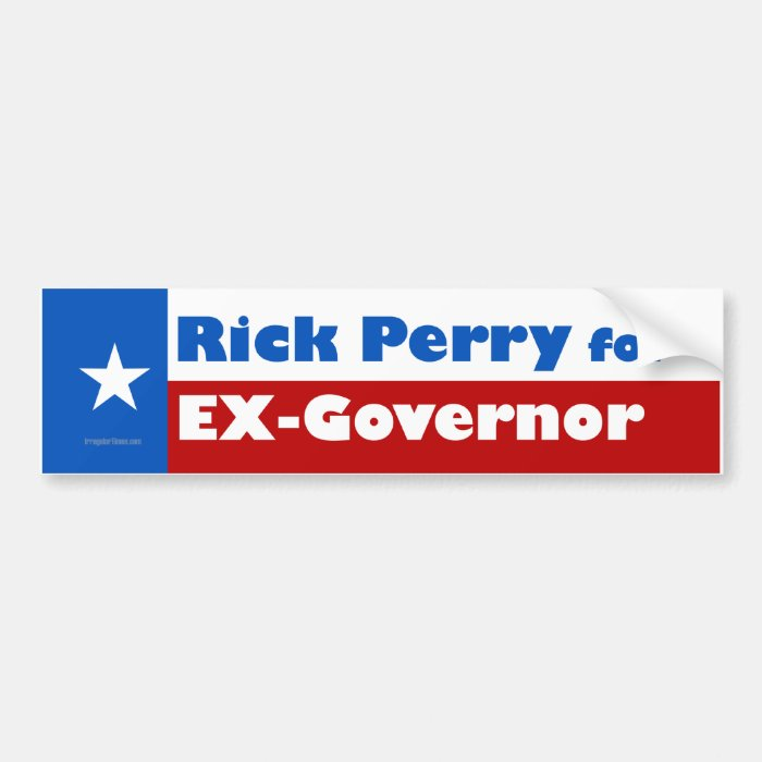 Rick Perry for Ex-Governor Bumper Sticker