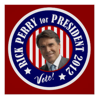 Rick Perry for President 2012 Poster