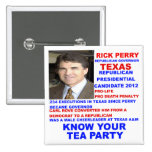 Rick Perry, gobernador de la fiesta del té de Teja Pins