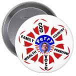 Rick Perry grande para el botón del presidente Pin Redondo De 4 Pulgadas
