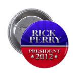 Rick Perry para el presidente 2012 Pin