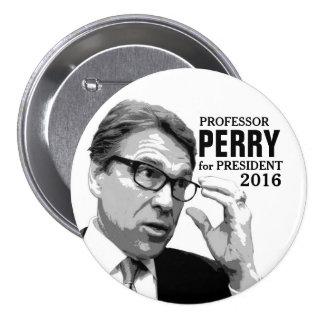 Rick Perry para el presidente 2016 Pin Redondo De 3 Pulgadas