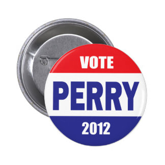 RICK PERRY para el presidente - campaña Pin Redondo De 2 Pulgadas