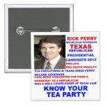 Rick Perry, Tea Party Governor of Texas Pinback Button