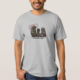 """Rick Roy """"We're all over 18"""" Shirt"""
