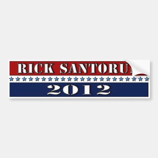 Rick Santorum 2012 - bumper sticker Car Bumper Sticker
