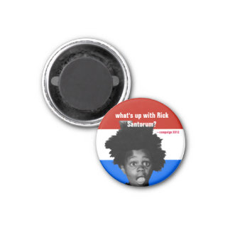 Rick Santorum Black People Speech, campaign 2012 Magnet