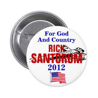 RICK SANTORUM FOR GOD AND COUNTRY 2012 2 INCH ROUND BUTTON