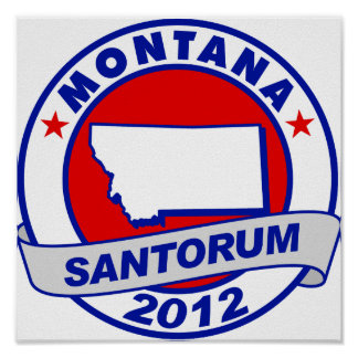 Rick Santorum Montana Poster
