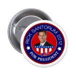 Rick Santorum para el presidente 2012 Pin