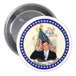 Rick Santorum para el presidente 2016 Pin Redondo 7 Cm