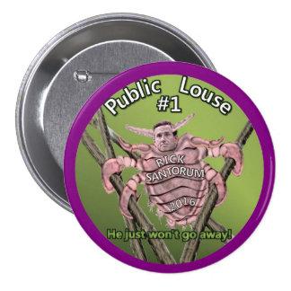 Rick Santorum: Public Louse #1 Pinback Button