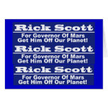 Rick Scott for Governor of Mars Cards