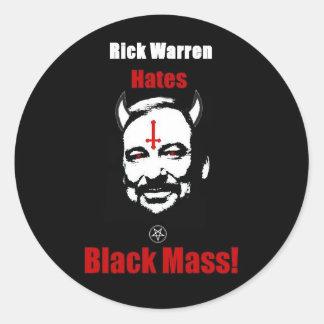 ¡Rick Warren odia la masa negra! Pegatina Redonda