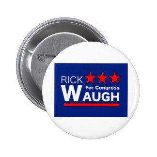 Rick Waugh for Congress button