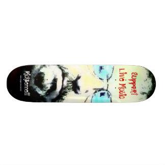 rickeb, Support Live Music, RickBennett, www.my... Skate Board Decks