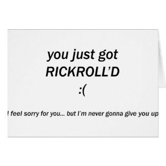 Rickroll'd Card