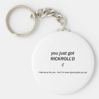 Rickroll'd Keychain
