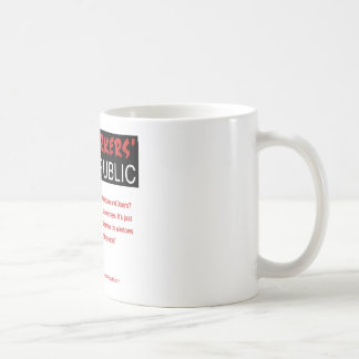 Ricky: Without us it's just Republic Coffee Mug