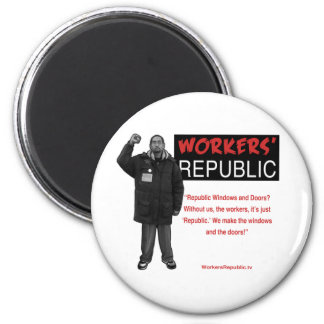 Ricky: Without us it's just Republic Fridge Magnets