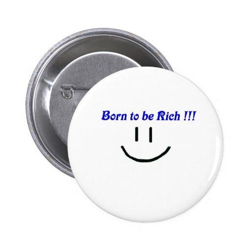 ricos, riqueza, fortuna pin