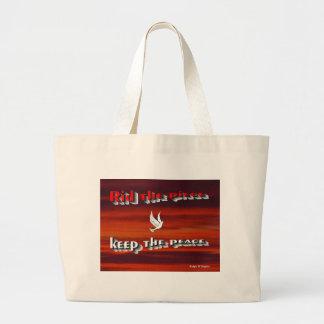 Rid the peace keep the peace,message of peace tote bag