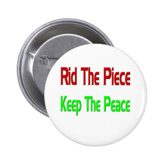 rid the piece keep the peace 2 inch round button