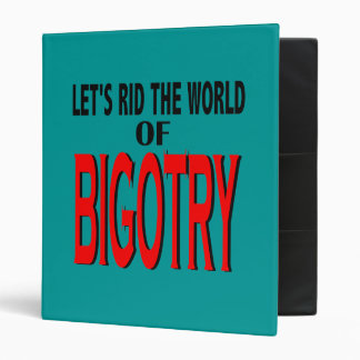 Rid the World of Bigotry Binder