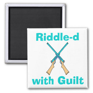 Riddle-d with Guilt 2 Inch Square Magnet
